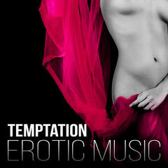 Temptation - Erotic Music, Sexy Lounge Tracks, Sensual Chillout, Smooth Jazz Music for Lovers, Hot Jazz Passion