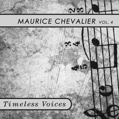 Timeless Voices: Maurice Chevalier, Vol. 5