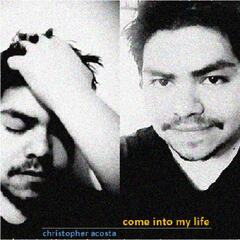 Come Into My Life - Single