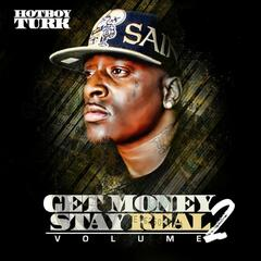 Get Money Stay Real, Vol. 2