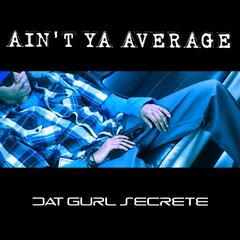 Ain't Ya Average - Single
