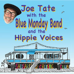 Joe Tate with the Blue Monday Band and the Hippie Voices
