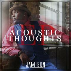 Acoustic Thoughts - EP