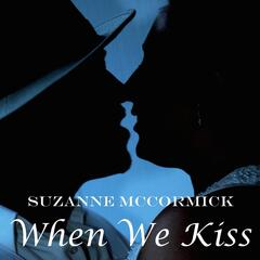 When We Kiss