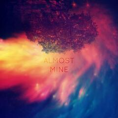 Almost Mine - Single