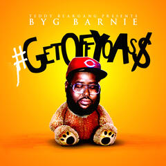 Get Off Yo Ass - Single