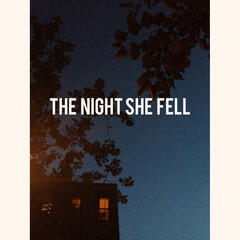 The Night She Fell