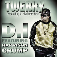 Twerky (feat. Harrison Crump) - Single