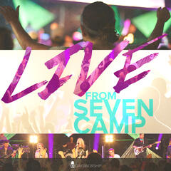 Live from Seven Camp