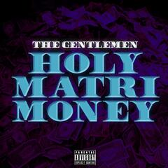 Holy MatriMoney - Single