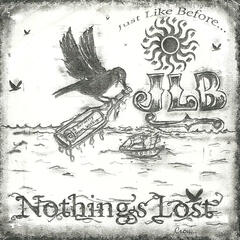 Nothing's Lost