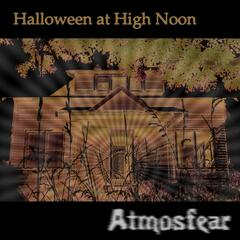 Halloween at High Noon: Atmosfear