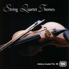 String Quartet Themes: Musical Images, Vol. 55