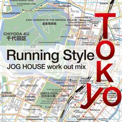 Tokyo Running Style: Jog House Work out Mix