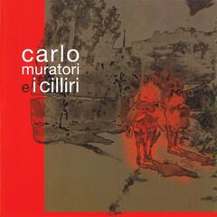 Carlo Muratori e I Cilliri