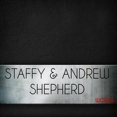 Staffy & Andrew Shepherd Works