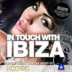 In Touch with Ibiza, Vol. 3 (Compiled by Kid Chris)