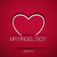 Mr Angel Boy Works