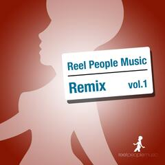 Reel People Music Remix, Vol. 1