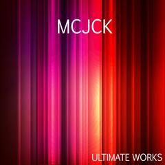Mcjck Ultimate Works