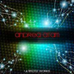 Andrea Atam Ultimate Works