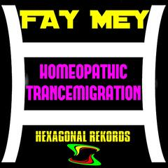Homeopathic Trancemigration