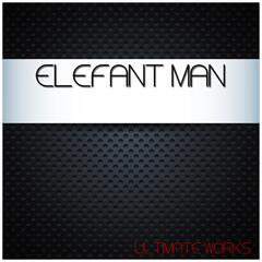 Elefant Man Ultimate Works