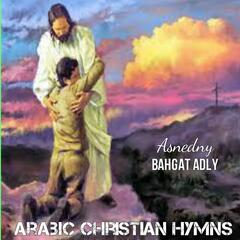 Arabic Christian Hymns, Vol. 2: Asnedny