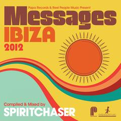 Papa Records & Reel People Music Present Messages Ibiza 2012
