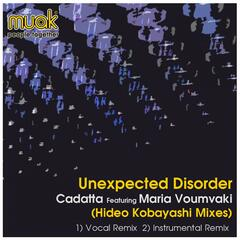 Unexpected Disorder