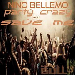 Party Crazy & Save Me