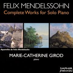 Mendelssohn: Complete Works for Solo Piano, Vol. 3