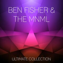 Ben Fisher & The MNML Attack Ultimate Collection