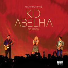 Multishow ao Vivo: Kid Abelha 30 anos