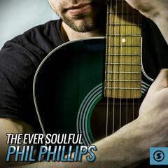 The Ever Soulful Phil Phillips
