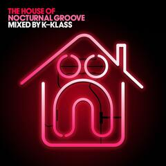 The House of Nocturnal Groove