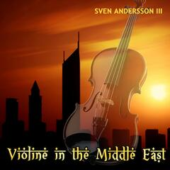Violine in the Middle East
