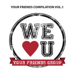 Your Friends Compilation, Vol. 1