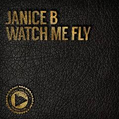 Watch Me Fly