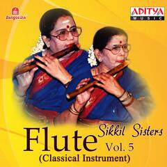 Flute - Sikkil Sisters, Vol. 5