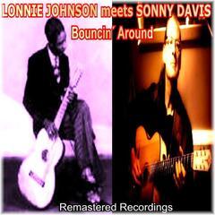 Sonny Davis Meets Lonnie Johnson