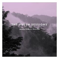 The Dusun Sessions