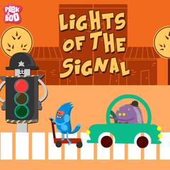 Lights of the Signal