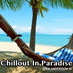 Chillout In Paradise