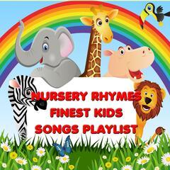 Nursery Rhymes - Finest Kids Songs Playlist