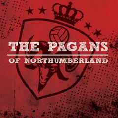 The Pagans of Northumberland
