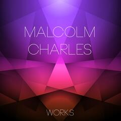 Malcolm Charles Works