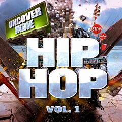 Indie al descubierto: Hop-Hop, Vol. 1 (Hip-Hop Contemporáneo de la Calle)