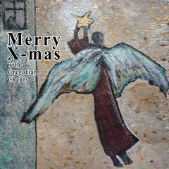 Merry Christmas With Gregorian Chants