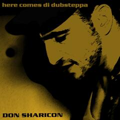 Here Comes Di Dubsteppa (Best of Reggae Dubstep, Grime and Trap Remixes)